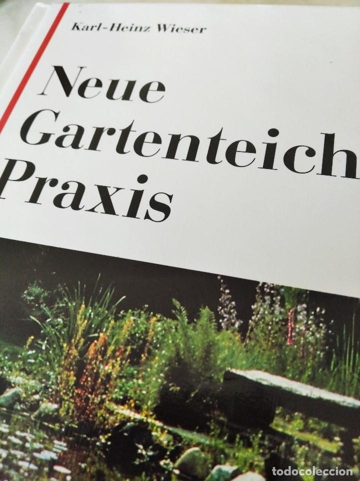 Libros de segunda mano: NEUE GARTENTEICH-PRAXIS (Guía para el nuevo estanque de jardín) - Foto 2 - 223449880