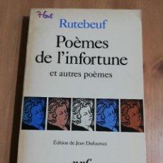 Libros de segunda mano: POÈMES DE L'INFORTUNE ET AUTRES POÈMES (RUTEBEUF). Lote 223527858
