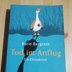 Libros de segunda mano: TOD IM ANFLUG (KARIN BERGRATH). Lote 223528076