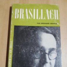 Libros de segunda mano: ROBERT BRASILLACH (BERNARD GEORGE). Lote 223530872