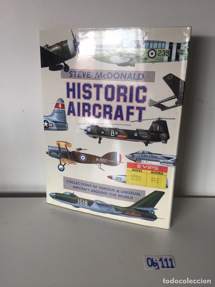 HISTORIC AIRCRAFT: (Libros de Segunda Mano - Otros Idiomas)