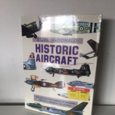 Libros de segunda mano: HISTORIC AIRCRAFT:. Lote 224667496