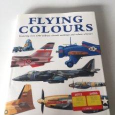 Libros de segunda mano: FLIYING COLOURS. Lote 224668617