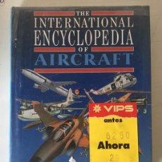 Libros de segunda mano: ENCICLOPEDIA OF AIRCRAFT:. Lote 224668901