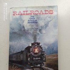 Libros de segunda mano: RAILROADS. Lote 224811538