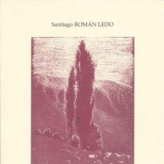 Libros de segunda mano: CRONICAS DE ARDANAU. SANTIAGO ROMAN LEDO. 2010. EN ARAGONES. Lote 224851606