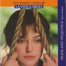 Libros de segunda mano: ORGULLO Y PREJUICIO - JANE AUSTEN - LA VANGUARDIA 2008 (TEXTO EN INGLES Y CASTELLANO). Lote 288311588