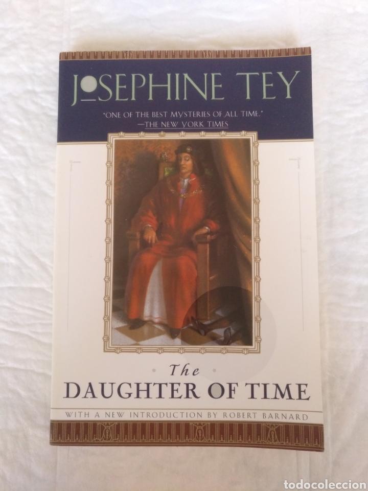 THE DAUGHTER OF TIME. JOSEPHINE TEY. INTRODUCTION BY ROBERT BARNARD. A TOUCHSTONE BOOK. LIBRO (Libros de Segunda Mano - Otros Idiomas)
