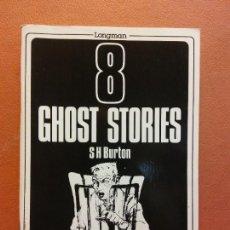Livros em segunda mão: GHOST STORIES. S H BURTON. LONGMAN READERS. Lote 225302095