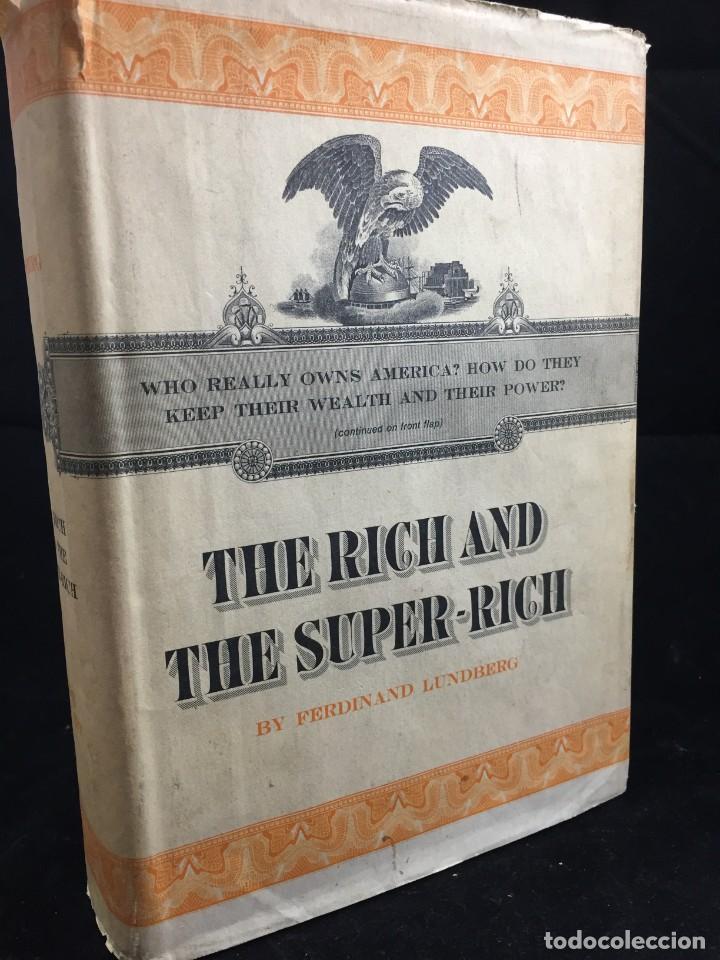 THE RICH AND THE SUPER-RICH A STUDY IN THE POWER OF MONEY TODAY FERDINAND LUNDBERG. 1968 (Libros de Segunda Mano - Otros Idiomas)