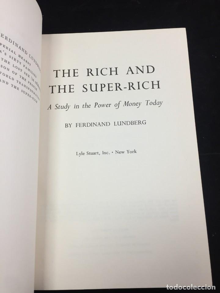 Libros de segunda mano: THE RICH AND THE SUPER-RICH A STUDY IN THE POWER OF MONEY TODAY Ferdinand Lundberg. 1968 - Foto 3 - 225319210