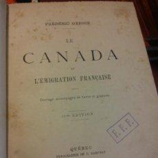 Livros em segunda mão: LE CANADA ET L'ÉMIGRATION FRANÇAISE. FREDERIC GERBIE. QUÉBEC TYPOGRAPHIE DE C. DARVEAU. Lote 226297265