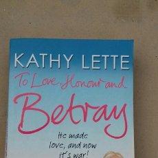 Libros de segunda mano: TO LOVE HONOUR AND BETRAY (KATHY LETTE)BLACK SWAN. Lote 227677675