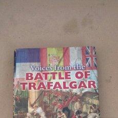 Libros de segunda mano: VOICES FROM THE BATTLE OF TRAFALGAR(PETER WARWICK ) D&C. Lote 227682895