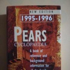 Libros de segunda mano: PEARS CYCLOPAEDIA. NEW EDITION. 1995- 1996. DR. CHRIS COOK. ANNUALLY UPDATED. 1995.. Lote 227774222