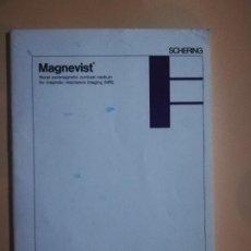 Libros de segunda mano: MAGNEVIST. RENAL PARAMAGNETIC CONTRAST MEDIUM FOR MAGNETIC RESONANCE IMAGING. MRI. SCHERING. 1988.. Lote 227774690