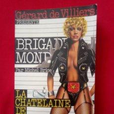 Libros de segunda mano: BRIGADA DEL VICIO - BRIGADE MONDAINE NUM 40 LIBRO EN FRANCÉS. Lote 227963222