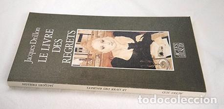 Libros de segunda mano: Jacques Drillon · Le Livre des Regrets. Actes Sud, 1987 - Foto 2 - 228508477