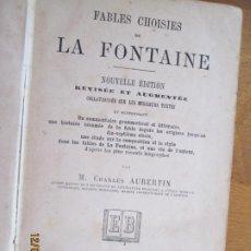 Libros de segunda mano: FABLES CHOISIES OF LA FONTAINE - M CHARLES ALBERTIN- LIBRAIRE EUGÉNE BELIN- NOUVELLE EDITION PARIS. Lote 228559735