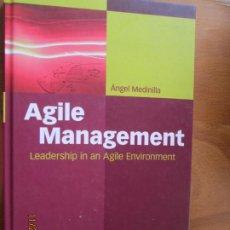 Libros de segunda mano: AGILE MANAGEMENT - ANGEL MEDINILLA - SPRINGER LEADERSHIP IN AN AGILE ENVIRONMENT. Lote 228736052