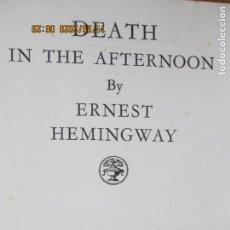 Libros de segunda mano: ERNEST HEMINGWAY - DEATH IN THE AFTERNOON .- 1962 LONDON. Lote 228803505