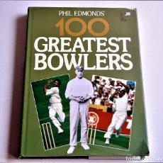 Libros de segunda mano: 1989 LIBRO PHIL EDMONDS 100 GREATEST BOWLERS - 20 X 27.CM. Lote 244615035