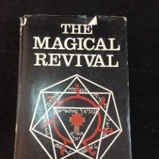 Libros de segunda mano: THE MAGICAL REVIVAL, KENNETH GRANT, 1ª EDICIÓN 1972. EDICIÓN ORIGINAL EN INGLÉS.. Lote 229076600