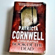 Livros em segunda mão: 2010 LIBRO PATRICIA CORNWELL BOOK OF THE DEAD - 13 X 20.CM. Lote 229103890