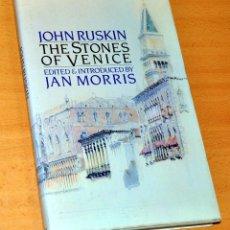 Libros de segunda mano: LIBRO EN INGLÉS: THE STONES OF VENICE - DE JOHN RUSKIN - EDITA: FABER&FABER - 1ª EDICIÓN - AÑO 1981. Lote 229318970