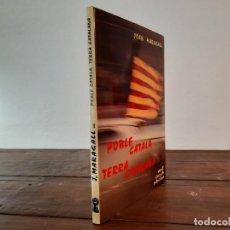 Livros em segunda mão: POBLE CATALÀ, TERRA CATALANA - JOAN MARAGALL - EDICIONS DE NOU ART THOR, 1980, 1A EDICIÓ, BARCELONA. Lote 229350195