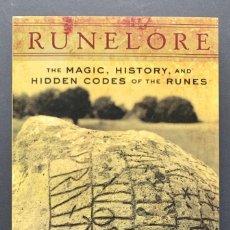 Libros de segunda mano: RUNELORE. THE MAGIC, HISTORY, AND HIDDEN CODES OF THE RUNES (CULTURA CELTA, RUNAS). Lote 230040750