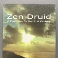 Libros de segunda mano: ZEN DRUID. A PAGANISM FOR THE 21ST CENTURY (CULTURA CELTA). Lote 230041670