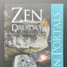Libros de segunda mano: ZEN DRUIDRY. WAKING TO THE NATURAL WORLD (CULTURA CELTA). Lote 230041820