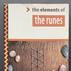 Libros de segunda mano: THE ELEMENTS OF THE RUNES (CULTURA CELTA, RUNAS). Lote 230042010