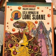 """Libros de segunda mano: PHILIPPE BRUILLET """"LES 6 VOYAGES DE LONE SLOANE"""" 1972. Lote 230268765"""