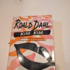 Libros de segunda mano: G-60 LIBRO ROALD DAHL KISS EN INGLES. Lote 230289885