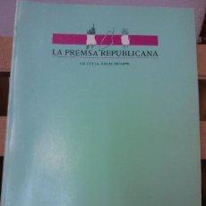Libri di seconda mano: LA PREMSA REPUBLICANA. J.B. CULLA, ANGEL DUARTE. DIPUTACIÓ DE BARCELONA. Lote 230426980