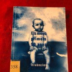 Libros de segunda mano: ELS MEUS PRIMERS 90 ANYS. Lote 295545338