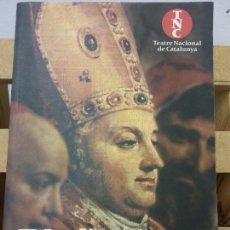 Libri di seconda mano: PLUJA SECA. JAUME CABRÉ. CARTA DEL PAPA A LA REINA MARIA. TEATRE NACIONAL DE CATALUNYA. Lote 231534105