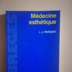 Libros de segunda mano: MEDECINE ESTHETIQUE. I. J. PARIENTI. MASSON. ABREGES. 1995.. Lote 231985935