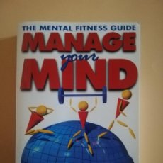 Libros de segunda mano: THE MENTAL FITNESS GUIDE MANAGE YOUR MIND. GILLIAN BUTLER AND TONY HOPE. 1995.. Lote 231992885
