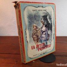 Libros de segunda mano: LA PETITE PRINCESSE - FRANCES HODGSON BURNETT - EDITIONS DE LA RUE DES CARMES, 1958, PARIS. Lote 232237250