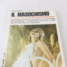 Libros de segunda mano: IL MASOCHISMO POR RIENZO SAVIO - RIALTA EDITRICE- MILANO - 1959. Lote 233496660