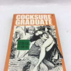 Libros de segunda mano: COCKSURE GRADUATE POR HARRY QAKLAND - BRANDON BOOK (CALIFORNIA) - 1975. Lote 233507895