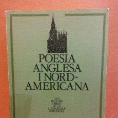 Livros em segunda mão: POESIA ANGLESA I NORD-AMERICANA. EDICIONS 62. Lote 233544390