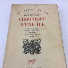 Libros de segunda mano: CHRONOQUE D'UNE ILE POR JUAN GOYTISOLO - IMPRESO EN FRANCES - GALLIMARD - 1961. Lote 233687315