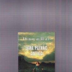 Libros de segunda mano: DEBORAH HALE   UMA PAIXAO ANTIGA. Lote 233817705