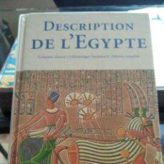 Libros de segunda mano: DESCRIPTION DE L'EGIPTE-EN FRANCES-ALEMAN E INGLES-EDICION COMPLETA-TASCHEN-2002 EXCELENTE. Lote 233991025