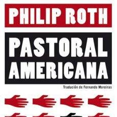 Libros de segunda mano: PASTORAL AMERICANA. - ROTH, PHILIP.. Lote 234090435