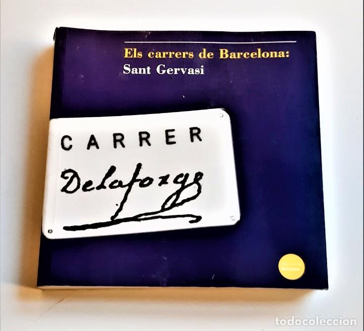 2002 LIBRO ELS CARRERS DE BARCELONA: SANT GERVASI - 21 X 21.CM (Libros de Segunda Mano - Otros Idiomas)